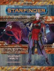 Starfinder Adventure Path: Dead Suns - Splintered Worlds