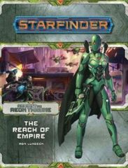 Starfinder RPG: Adventure Path - Against the Aeon Throne 1 - The Reach of Empire