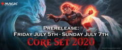 Core Set 2020, Friday July 5th, 3:30am Prerelease - Midnight Bounce Back Sealed!