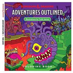 D&D Adventures Outlined: Coloring Book