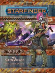Starfinder Adventure Path: Dead Suns - The Thirteenth Gate