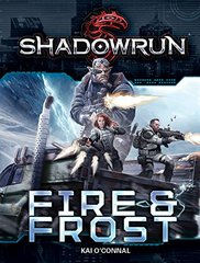 Shadowrun: Fire & Frost Novel