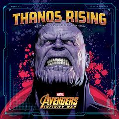 Avengers Infinity War: Thanos Rising