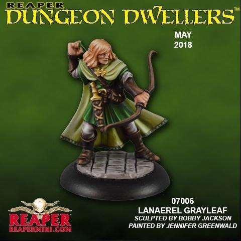 07006: Dungeon Dwellers: Lanaerel Grayleaf, Elf Ranger