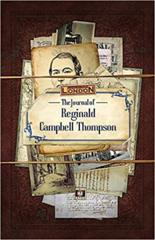 Cthulhu Britannica London: The Journal of Reginald Campbell Thompson