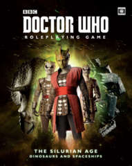 Doctor Who RPG - The Silurian Age: Dinosaurs and Spaceships