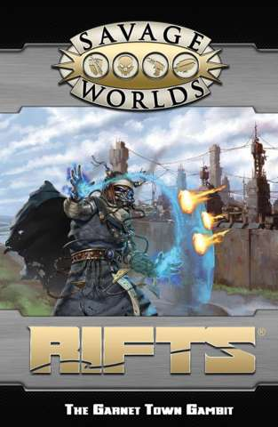 Rifts: The Garnet Town Gambit Adventure and Game Masters Screen