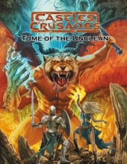 Castles & Crusades: Tome of the Unclean
