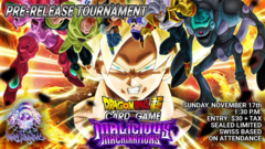 Dragon Ball Super TCG: Malicious Machinations Pre-Release
