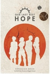 Our Last Best Hope: Expansion Book