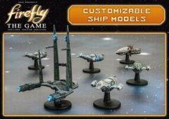 Firefly: The Game- Customizable Ship Models