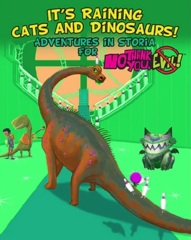 No Thank You, Evil! It's Raining Cats and Dinosaurs