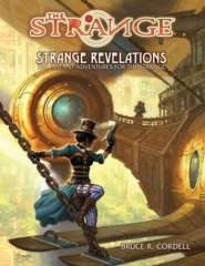 The Strange: Strange Revelations - Ten Instant Adventures for the Strange