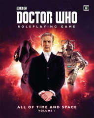 Doctor Who RPG - All of Time and Space: Volume 1