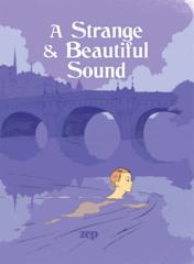 A Strange & Beautiful Sound HC