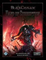 Warhammer 40000 Roleplay - Black Crusade: Hand of Corruption