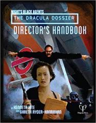 Night's Black Agents: The Dracula Dossier Director's Handbook