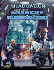 Shadowrun 20th Anniversary Edition: Anarchy Subsidized
