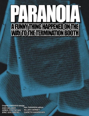 Paranoia - A Funny Thing Happened on the Way to the Termination Booth