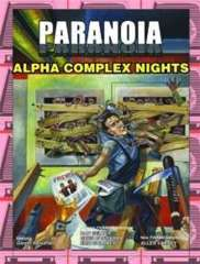 Paranoia - Alpha Complex Nights (Softcover)