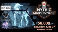 KW Playspace/Chimera Gaming Mythic Championship Qualifier