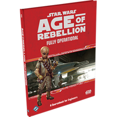 Star Wars: Age of Rebellion- Fully Operational