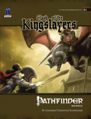 Pathfinder Module S1: Clash of the Kingslayers