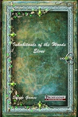 Inhabitants of the Woods: Elves