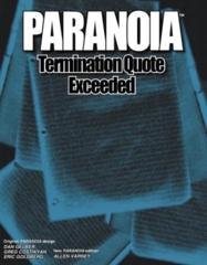 Paranoia - Termination Quota Exceeded