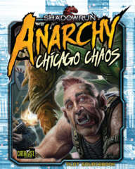 Shadowrun: Anarchy Chicago Chaos
