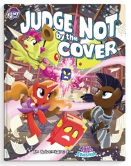 My Little Pony RPG: Tails of Equestria - Judge Not By The Cover