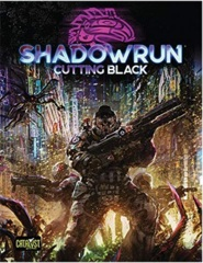 Shadowrun 6th Edition Cutting Black