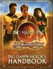 Serenity RPG: Big Damn Heroes Handbook