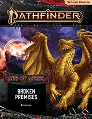 Pathfinder RPG (Second Edition): Adventure Path - Broken Promises (Age of Ashes 6 of 6)
