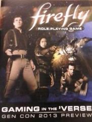 Firefly RPG: Gaming in the 'Verse - Gen Con 2013 Preview