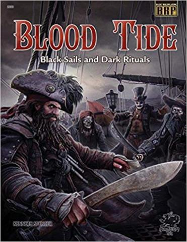 Basic Roleplaying: Blood Tide: Black Sails and Dark Rituals