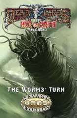 HOE-4: Hell on Earth Reloaded The Worms' Turn Plot Point Campaign
