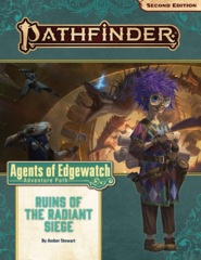 Pathfinder RPG (Second Edition): Adventure Path - Ruins of the Radiant Siege (Agents of Edgewatch 6 of 6)