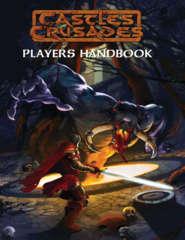 Castles & Crusades: Player's Handbook (6th Printing)