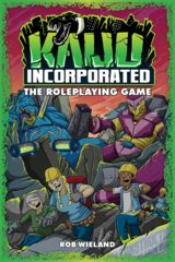Kaiju Incorporated The Roleplaying Game