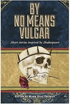 The Plays the Thing: By No Means Vulgar