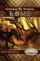 Weird Wars Rome: Nox Germanica Adventure and Game Master's Screen