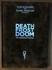 Lamentations of the Flame Princess - Death Frost Doom 10th Anniversary