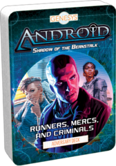 Android: Runners, Mercs, and Criminals
