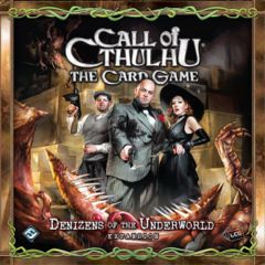 Call Of Cthulhu TCG: Denizens of the Underworld