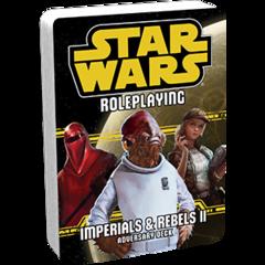 Imperials and Rebels II