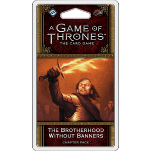 A Game of Thrones - The Card Game (Second Edition) - The Brotherhood Without Banners