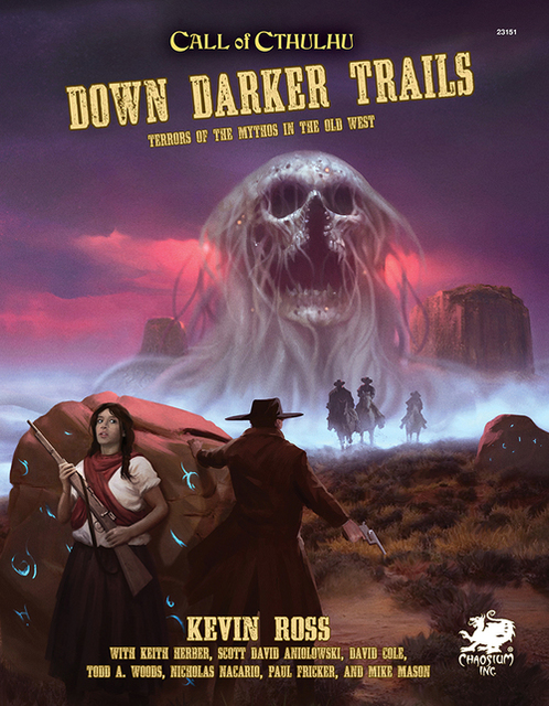 Call of Cthulhu Down Darker Trails Terrors of Cthulhu in the Wild West HC