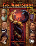 Call of Cthulhu: The Two-Headed Serpent Hardcover