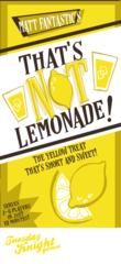 That's Not Lemonade!